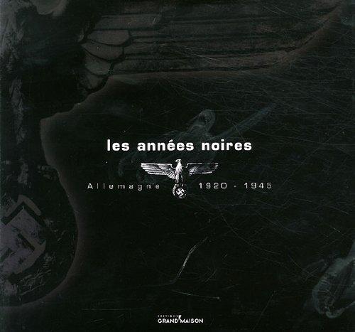 9782953478341: Les années noires (French Edition)