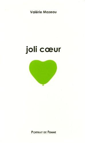 9782953492521: Joli coeur