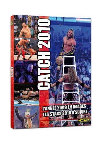 9782953496048: CATCH 2010, L'ANNEE 2009 EN IMAGES, LES STARS 2010 A SUIVRE