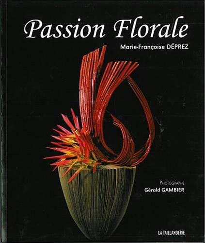 9782953496208: Passion Florale