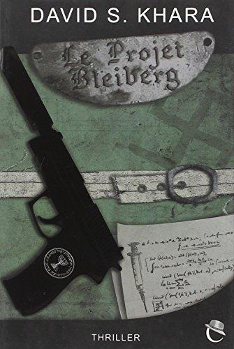 9782953499827: Le projet bleiberg (Thriller)
