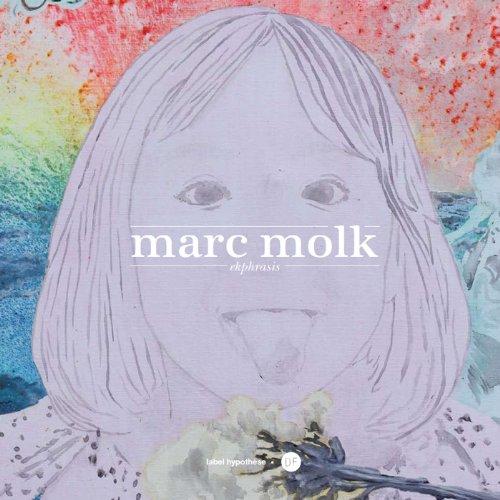 9782953529838: Marc Molk : Ekphrasis