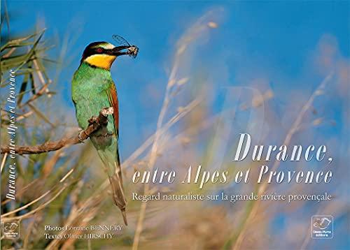 9782953534306: Durance, Entre Alpes et Provence