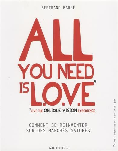 9782953537406: All you need is L.O.V.E.