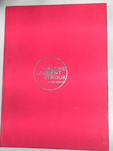 9782953540505: Galerie Laurent Strouk