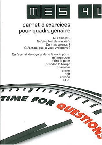 9782953544602: Mes 40 - carnet d'exercices pour quadragénaire
