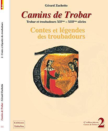 9782953578133: Contes et Legendes des Troubadours Xiie-Xiiie S