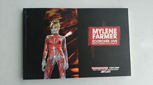 9782953579819: Mylene Farmer Ecorchee Live-Tourographie