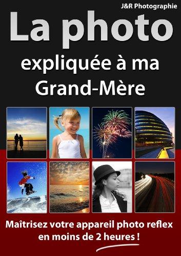 9782953583809: La Photo expliquée à ma Grand-Mère [DVD]