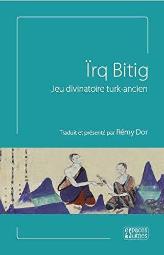 9782953596519: Irq Bitig - Jeu Divinatoire Turk-Ancien: Jeu Divinatoire Turk-Ancien
