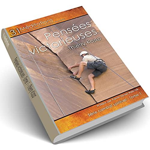 9782953608724: Broché - Pensées victorieuses. tome 1
