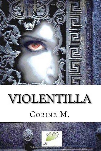 9782953625028: Violentilla: Roman fantastique