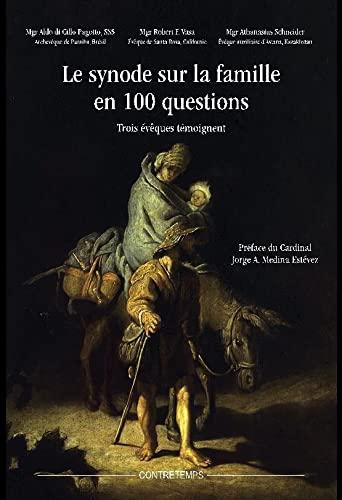 9782953631142: Le synode sur la famille en 100 questions : Trois évêques témoignent