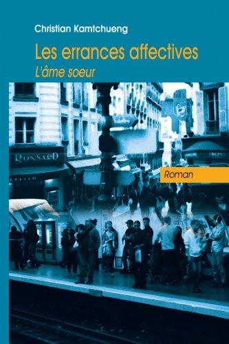 9782953645323: Les Errances Affectives : L'Ame Soeur