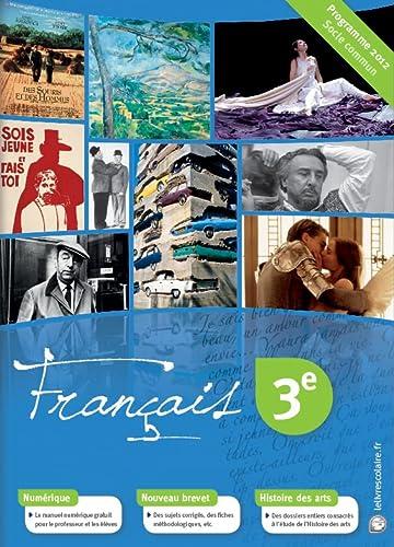 9782953645576: Français 3e : Programme 2012