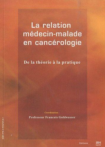 9782953674903: La relation médecin-malade en cancérologie