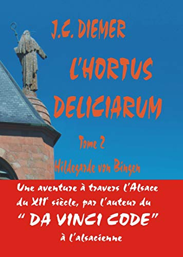 9782953675924: L'Hortus Deliciarum Tome 2 Hildegarde Von Bingen