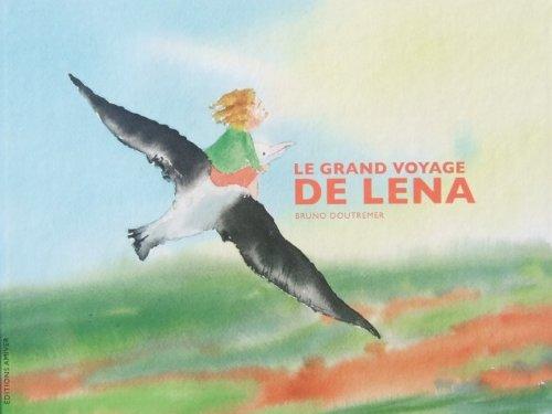 9782953679700: Le grand voyage de Léna