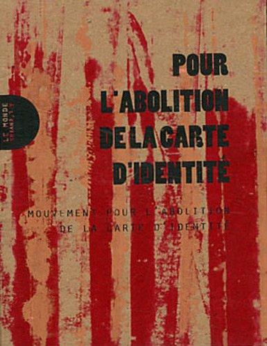 9782953687736: Pour l'abolition de la carte d'identité