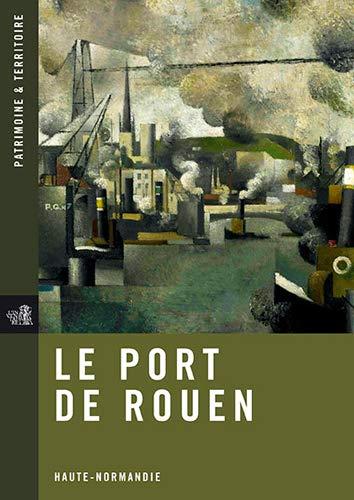 9782953695717: Le Port de Rouen