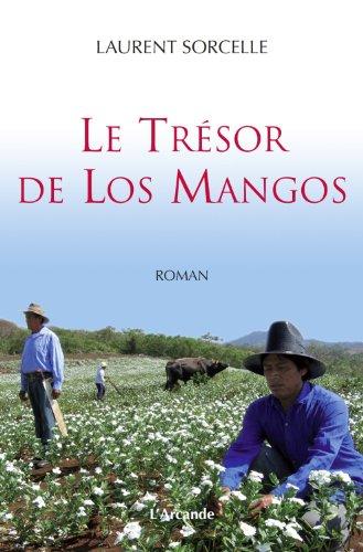 9782953702606: Le Tresor de Los Mangos