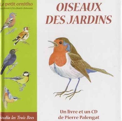9782953709209: Oiseaux des jardins - Le petit ornitho (1 CD AUDIO avec LIVRE)