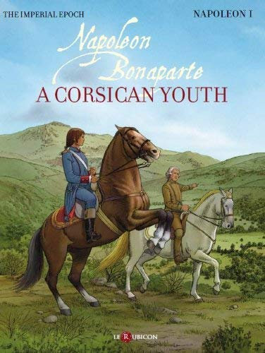 9782953729313: Napol�on Bonaparte : A Corsican youth