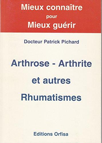 9782953731200: Arthrose, Arthrite Et Autres Rhumatismes