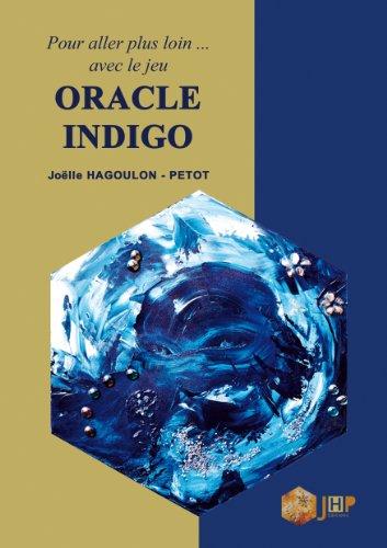 9782953733600: Pour aller plus loin... avec le jeu Oracle Indigo