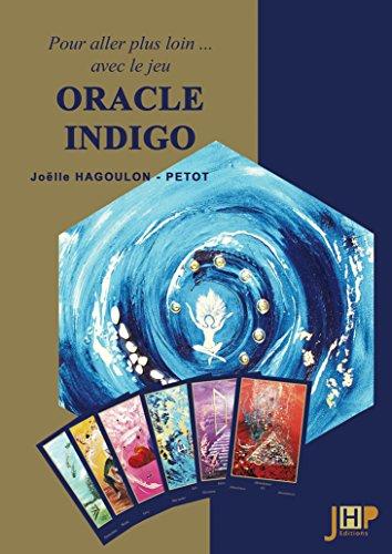 9782953733648: Pour aller plus loin avec le jeu Oracle Indigo