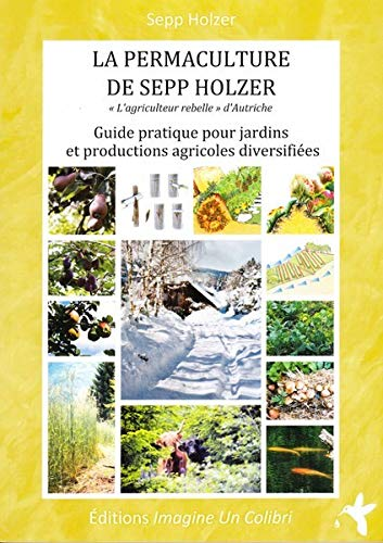 9782953734416: La permaculture de Sepp Holzer
