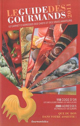 9782953738803: guide des gourmands (édition 2011)