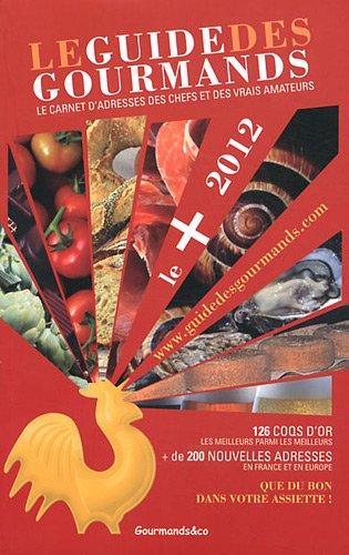 9782953738810: Guide des Gourmands - Les + 2012