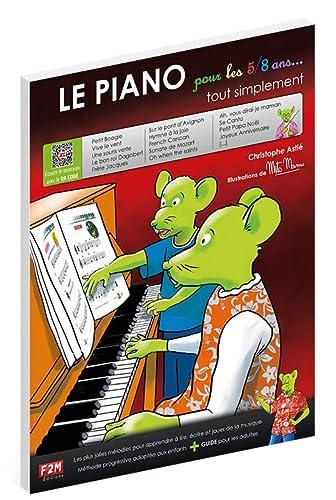 9782953817812: ID MUSIC ASTIE C. - LE PIANO POUR LES 5/8 ANS TOUT SIMPLEMENT + CD - PIANO