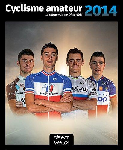 9782953824643: Cyclisme Amateur 2014