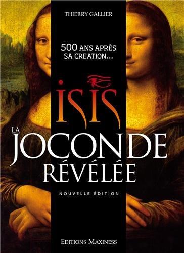 9782953875928: Isis, la Joconde révélée : 500 ans après sa création...