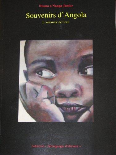 9782953883800: Souvenirs d'Angola : l'Autoroute de l'Exil