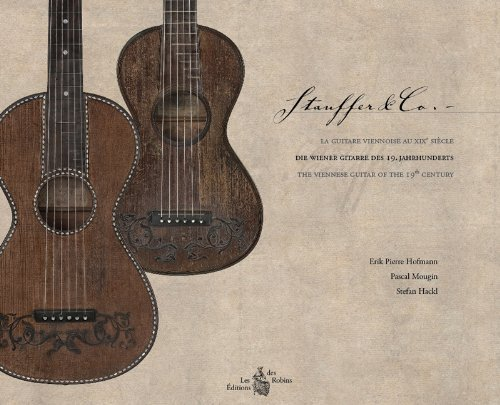 9782953886801: Stauffer & Co. - The Viennese Guitar of the 19th Century