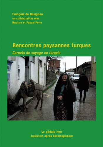 9782953895179: Rencontres paysannes Turques