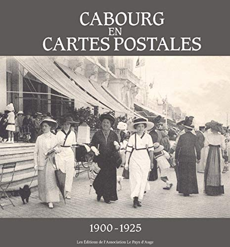 9782953906394: Cabourg en Cartes Postales 1900-1925
