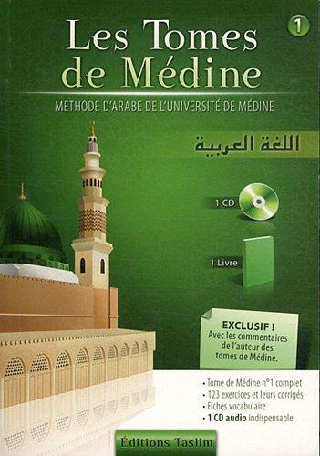 9782953913002: Les tomes de Médine : Tome 1, méthode d'arabe de l'université de Médine