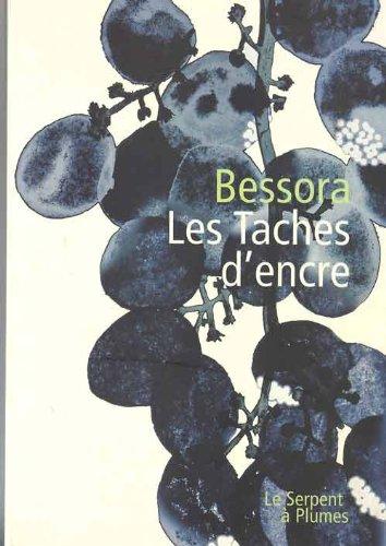 9782953933017: Les Taches d'Encre - Bessora