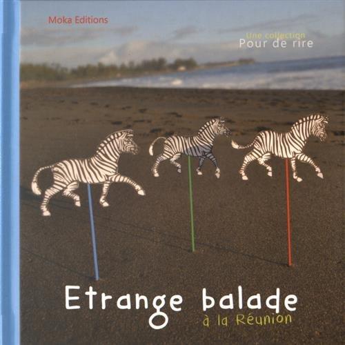 9782953941777: Etrange balade � la R�union