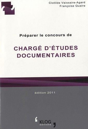 9782953945904: préparer le concours de chargé d'études documentaires