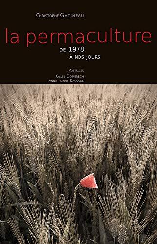 9782953948912: La permaculture de 1978 à nos jours
