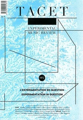 9782953951615: Tacet, N° 2 : L'expérimentation en question