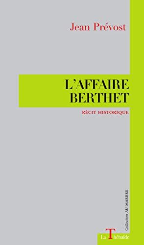9782953960242: L'Affaire Berthet