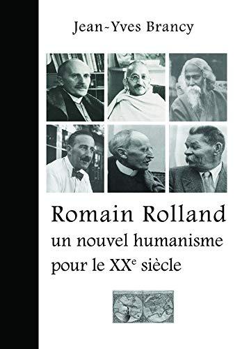 9782953988901: Romain Rolland, un Nouvel Humanisme pour le Xxe Siecle