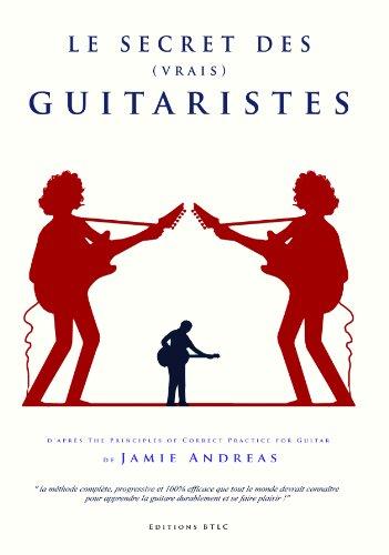 9782953997903: Méthode de guitare : Le Secret des Vrais Guitaristes
