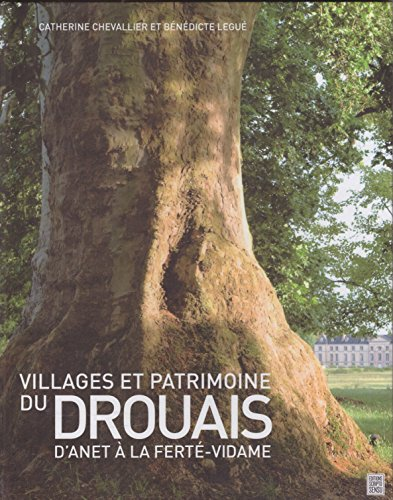 Village et Patrimoine du Drouais: Chevallier C./Legue